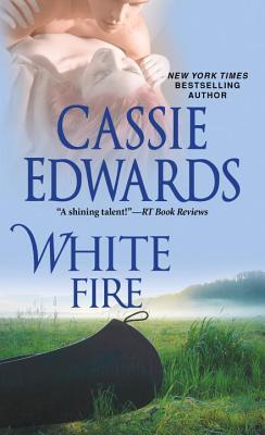 ARC Review: White Fire by Cassie Edwards