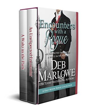 Author Visit: Encounters with a Rogue by Deb Marlowe (Excerpt & Giveaway)
