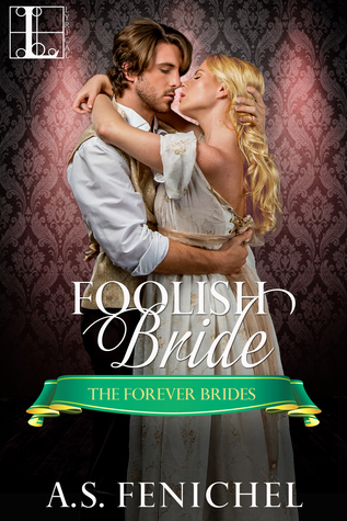 ARC Review: Foolish Bride by A S Fenichel
