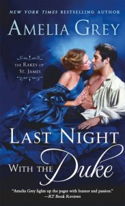 ARC Review: Last Night with the Duke by Amelia Grey