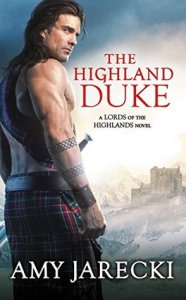 Blog Tour: The Highland Duke by Amy Jarecki (Excerpt & Giveaway)
