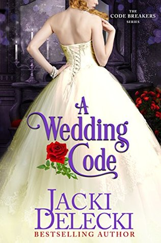 Author Visit: A Wedding Code by Jacki Delecki (Guest Post, Review & Giveaway)