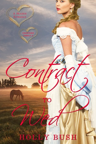ARC Review: Contract To Wed by Holly Bush