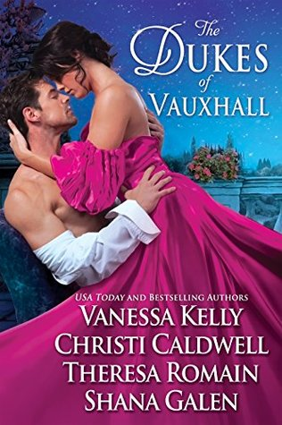 Author Event: The Dukes of Vauxhall by Shana Galen, Christi Caldwell, Theresa Romain, & Vanessa Kelly (Review & Giveaway)
