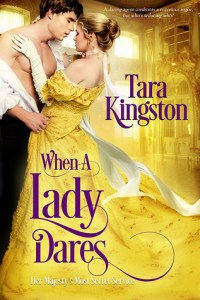 Blog Tour: When a Lady Dares by Tara Kingston (Interview, Excerpt & Giveaway)