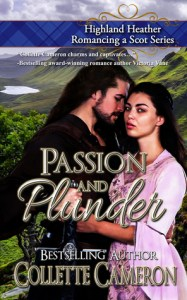 Author Visit: Passion and Plunder by Collette Cameron (Excerpt & Giveaway)