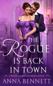 Cover Reveal: The Rogue Is Back In Town by Anna Bennett