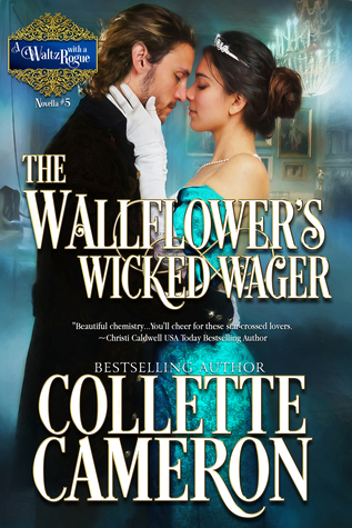 ARC Review: The Wallflower's Wicked Wager by Collette Cameron