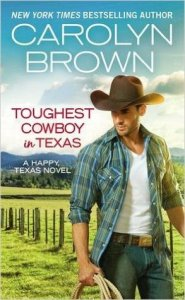 Blog Tour: Toughest Cowboy in Texas by Carolyn Brown (Excerpt, Review & Giveaway)