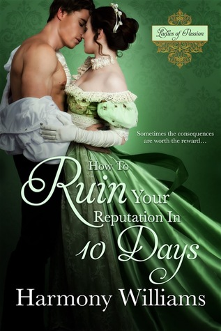 Blog Tour: How To Ruin Your Reputation In 10 Days by Harmony Williams (Excerpt & Giveaway)