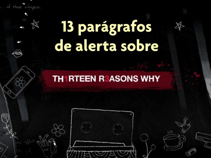 """13 Parágrafos de Alerta sobre """"13 Reasons Why"""" para pais, educadores e profissionais de saúde 17"""