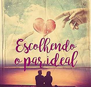 Resenha: Escolhendo O Par Ideal, Daniel Augusto Martins 15