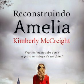 Resenha: Reconstruindo Amelia, Kimberly McCreight 21