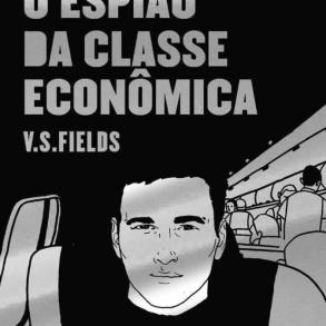 """Conheça """"O Espião da Classe Econômica"""", livro de estreia do autor V.S. Fields 22"""