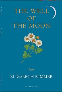 book cover of The WEll of the Moon, teal blue with feverfew and crescent moon