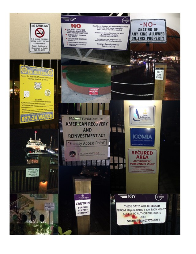 A few of the signs on the way to the dinghy dock...OH COME ON!