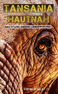 tansania hauthah das etwas andere länderporträt stefan schüler autor reisebericht tanzania