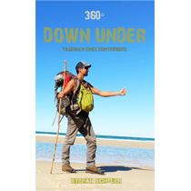 Australien Buch Stefan Schüler 360 Grad Down Under Backpacking working holiday