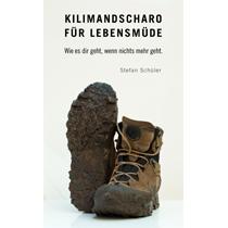 Kilimandscharo für Lebensmüde Stefan Schüler Bergsteigen Tansania Afrika Reisebericht