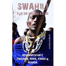 Swahili für die Hosentasche Reisewortschatz Tansania Kenia Kongo Uganda Stefan Schüler burning feet Bücher