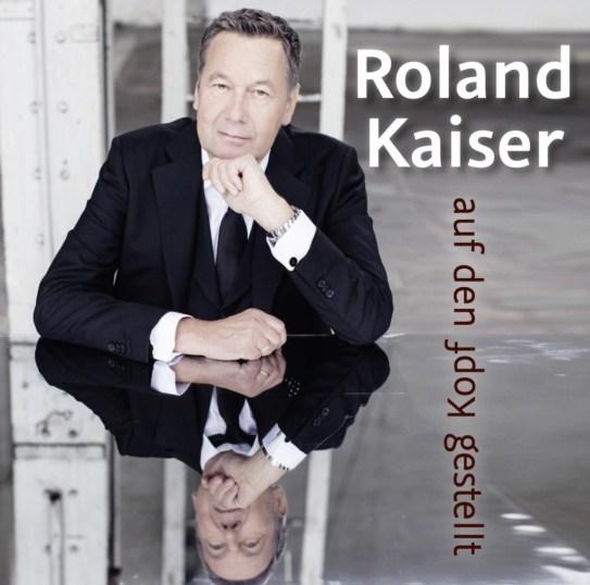 Roland Kaiser CD Albumcover Auf den Kopf gestellt