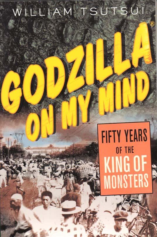 Godzilla on My Mind (William Tsutsui) (William Tsutsui) #1