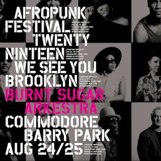 Burnt Sugar at AFROPUNK Brooklyn 2019