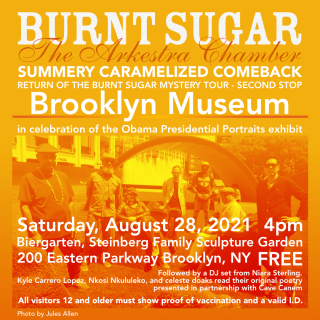 Burnt Sugar celebrates the opening of The Obama Portrait Exhibit at Brooklyn Museum
