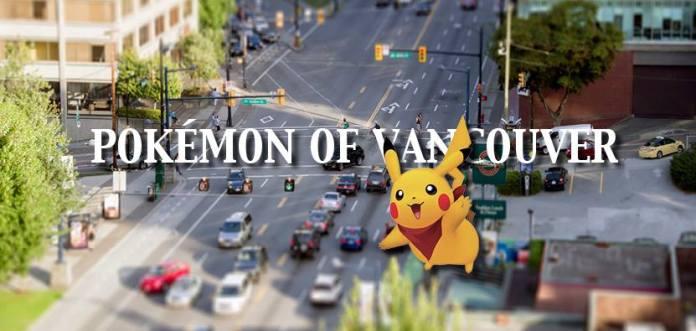 Pokemon Go Vancouver: Meet the Pokemon of Vancouver