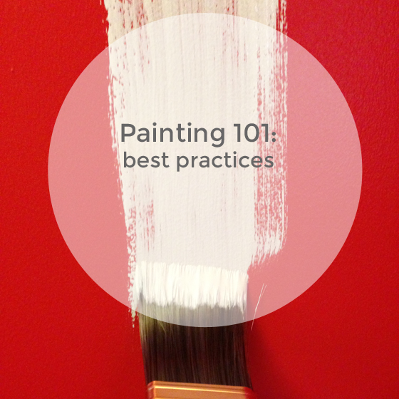 painting 101: best practices