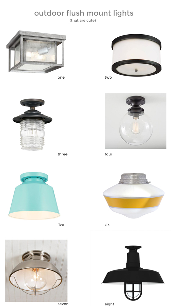 outdoor flush mount lights (that are cute), via Burritos and Bubbly