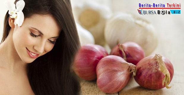 Pemanfaatan Bawang Merah dan Bawang Putih Yang Efektif Rawat Kesuburan Rambut