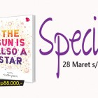 diskon 30% 2 novel everything everything dan the sun is a also a star
