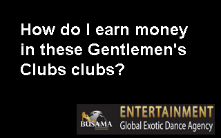 How do I earn money in these Gentlemen's Clubs clubs