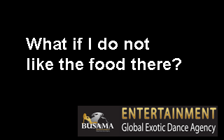 What if I do not like the food there