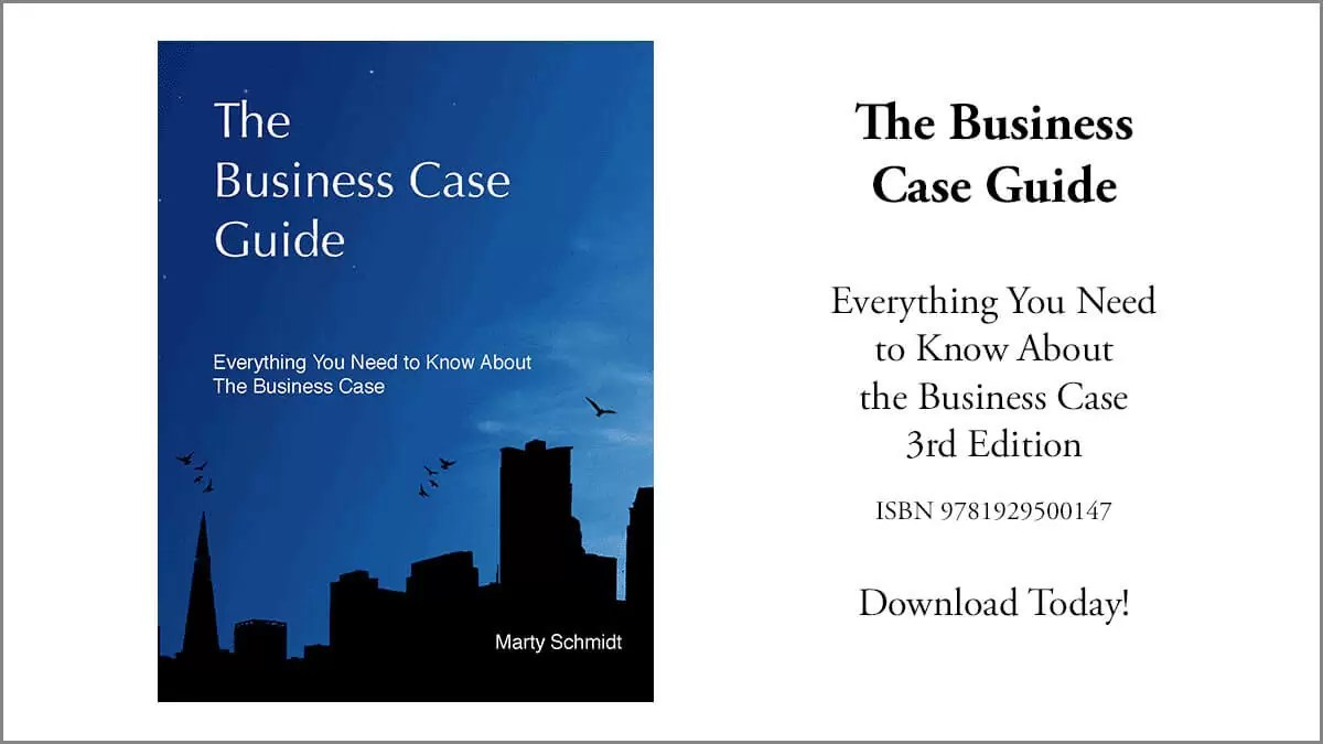 Business Case Guide. Everything You Need to Know About the Business Case