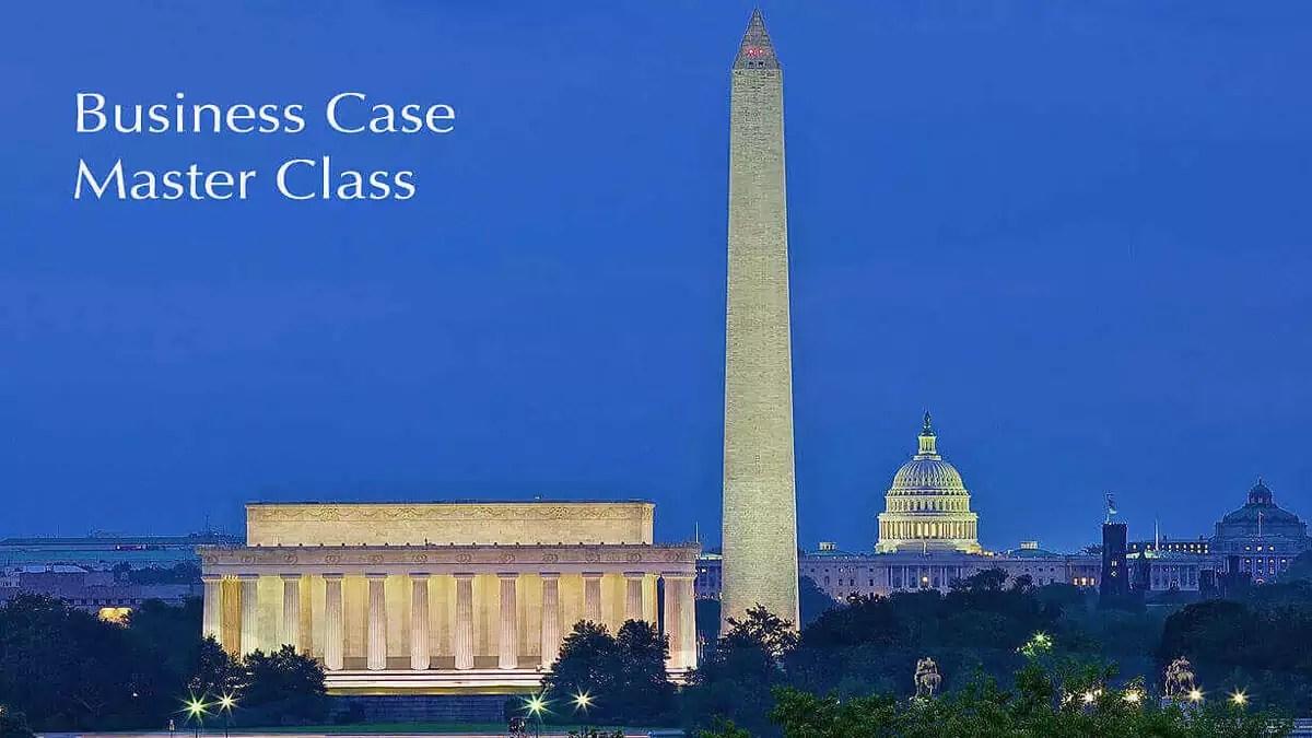 Washington DC Business Case Master Class