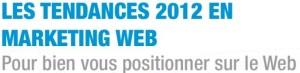 tendances webmarketing en 2012