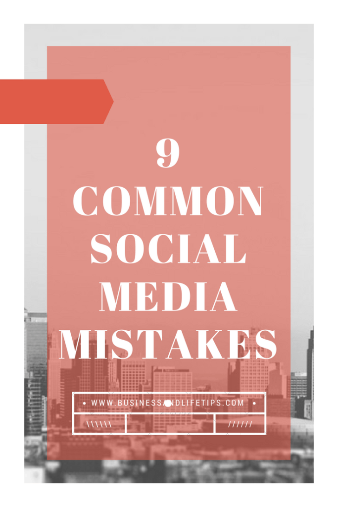 9 common social media mistakes