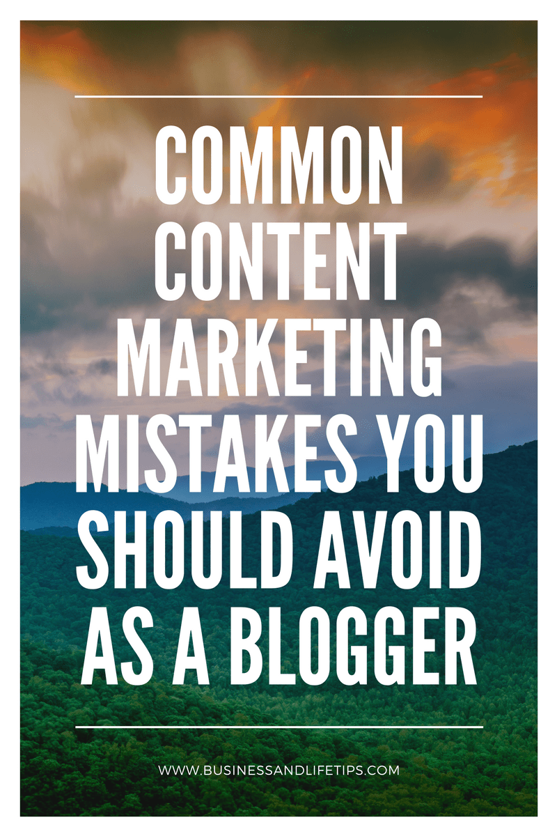 Content Marketing Mistakes you should avoid as a blogger