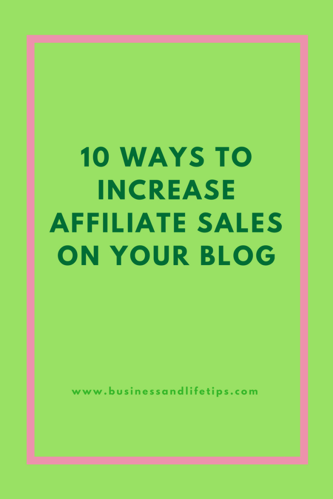 10 ways to increase your affiliate sales