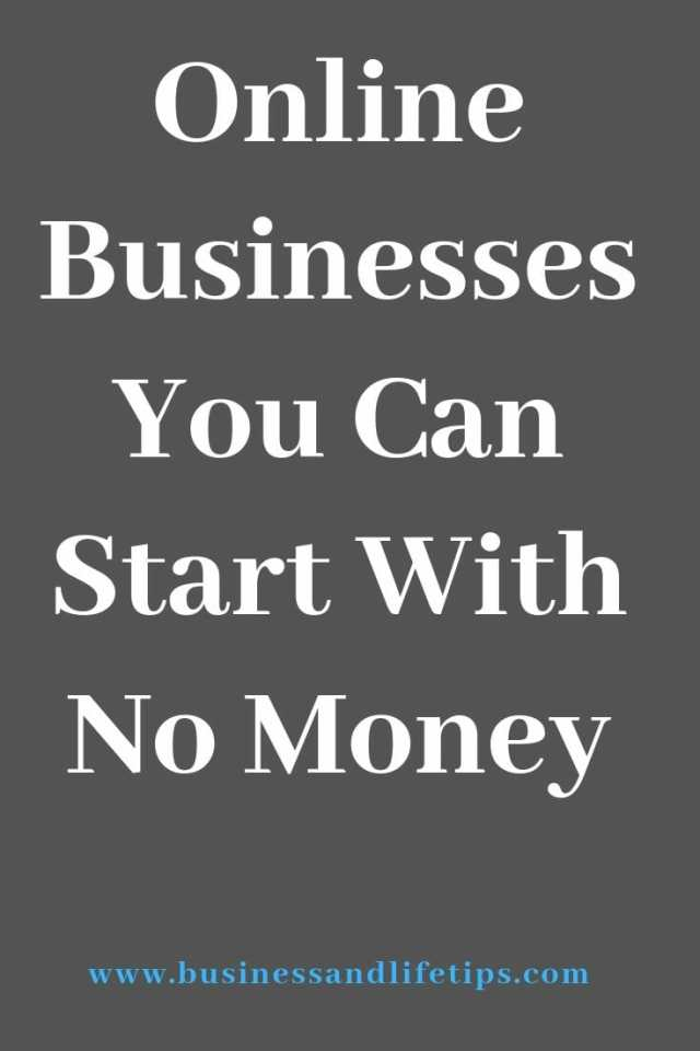 Online Businesses You Can Start with No Money by Business and Life Tips
