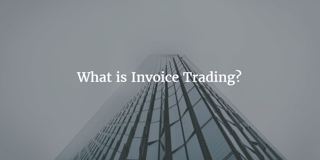 what is invoice trading business expert