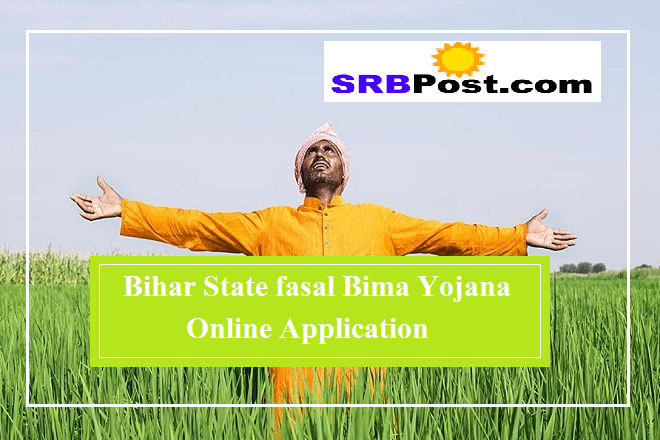 Bihar State fasal Bima Yojana Online Application