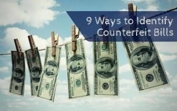 How To Spot Counterfeit Money