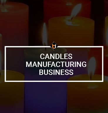 Candles Manufacturing Business
