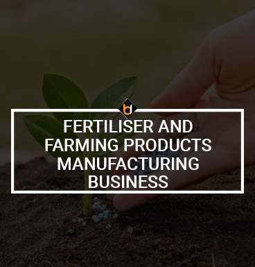 Fertiliser And Farming Products Manufacturing Business