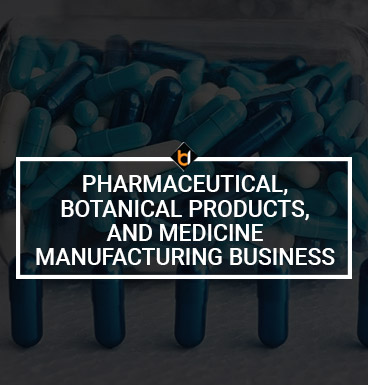 Pharmaceutical, Botanical Products, and Medicine Manufacturing Business