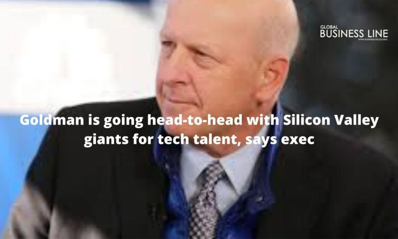 Goldman is going head-to-head with Silicon Valley giants for tech talent, says exec