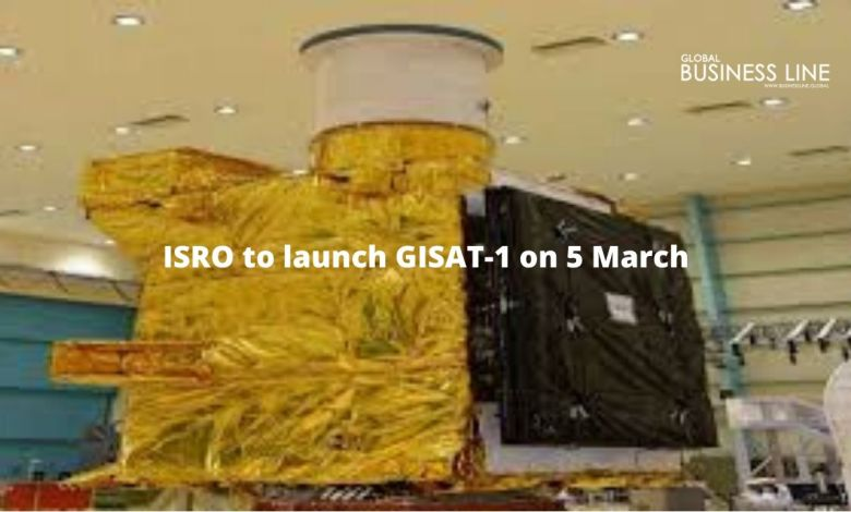 ISRO to launch GISAT-1 on 5 March